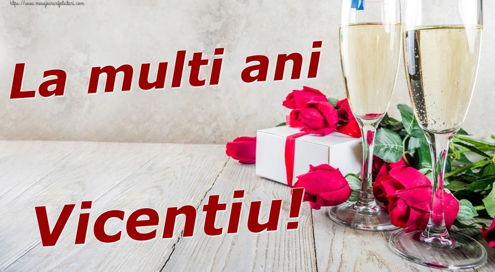 Felicitari de zi de nastere | La multi ani Vicentiu!