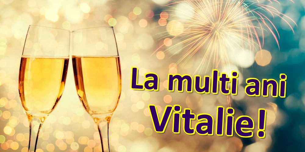 Felicitari de zi de nastere | La multi ani Vitalie!