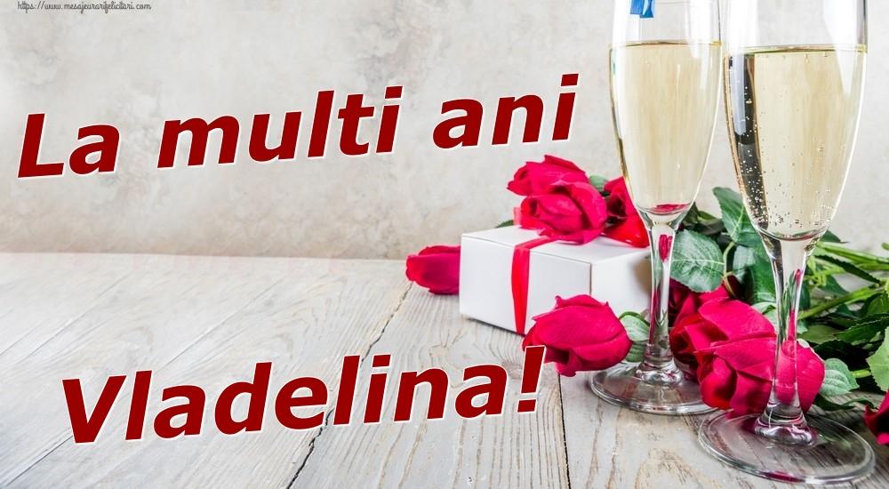 Felicitari de zi de nastere | La multi ani Vladelina!