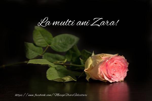 Felicitari de zi de nastere | La multi ani Zara!