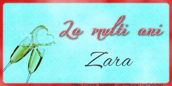 Felicitari de zi de nastere | La multi ani Zara